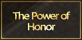 The Power of Honor